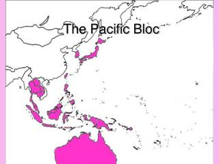 The Pacific Bloc