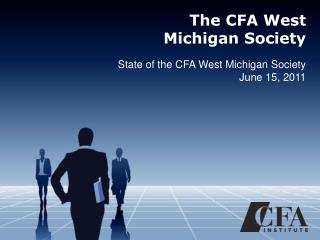 The CFA West Michigan Society