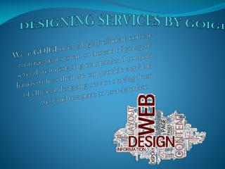 DESIGNING SERVICES By GOIGI(1)