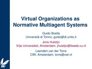 Virtual Organizations as  Normative Multiagent Systems