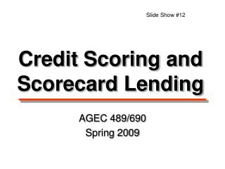 Credit Scoring and Scorecard Lending