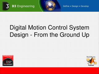 Digital Motion Control System Design - From the Ground Up
