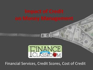 Impact of Credit on Money Management