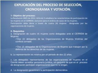 EXPLICACI�N DEL PROCESO DE SELECCI�N, CRONOGRAMA Y VOTACI�N.