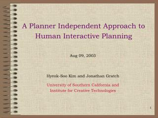 A Planner Independent Approach to Human Interactive Planning