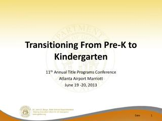 Transitioning From Pre-K to Kindergarten