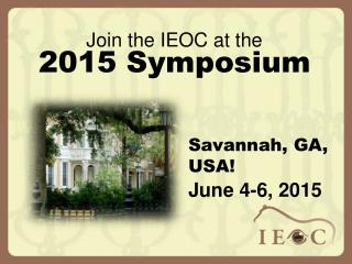Join the IEOC at the 2015 Symposium