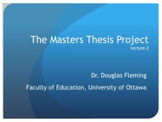 The  Masters Thesis  Project lecture 2