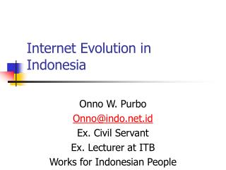 Internet Evolution in Indonesia