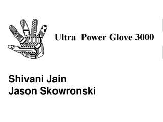 Shivani Jain                                   Jason Skowronski