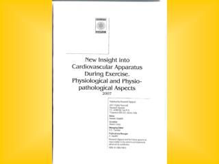 Regulation of circulation during exercise: Neural and mechanical controls. Antonio Cevese