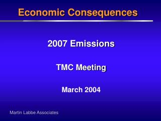 2007 Emissions TMC Meeting March 2004