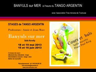 BANYULS sur MER   à l'heure du  TANGO ARGENTIN avec l'association Tres minutos de Toulouse