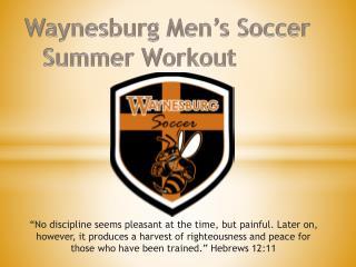 Waynesburg Men's Soccer Summer Workout