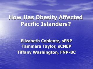How Has Obesity Affected Pacific Islanders?