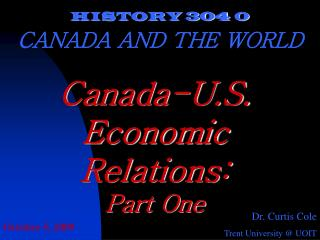 HISTORY 304  0 CANADA AND THE WORLD