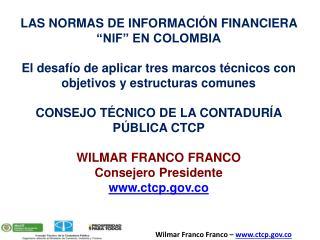 """LAS NORMAS DE INFORMACIÓN FINANCIERA """"NIF"""" EN COLOMBIA"""