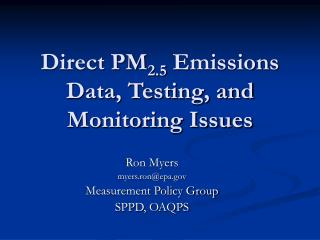 Direct PM2.5 Emissions Data, Testing, and Monitoring Issues