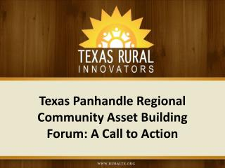 Texas Panhandle Regional Community Asset Building Forum: A Call to Action
