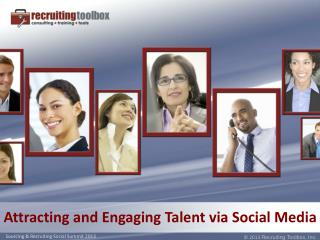 Attracting and Engaging Talent via Social Media