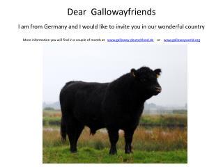 Dear   Gallowayfriends