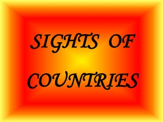 SIGHTS  OF  COUNTRIES