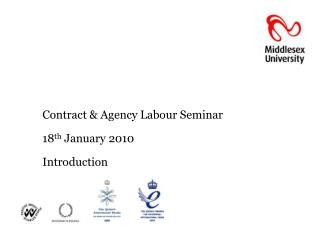 Contract & Agency Labour Seminar 18 th  January 2010 Introduction