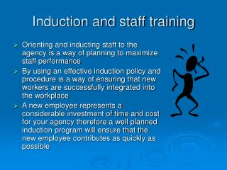 Induction and staff training