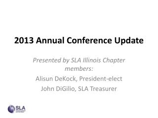 2013 Annual Conference Update