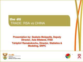 the dti  TRADE: RSA vs CHINA