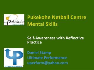 Pukekohe  Netball Centre Mental Skills