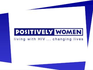 The Experience of Women with HIV in the UK