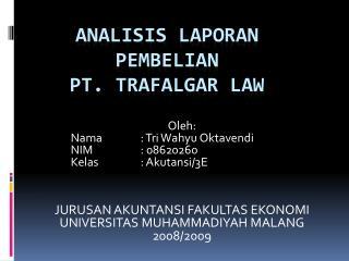 Analisis Laporan Pembelian PT. Trafalgar Law
