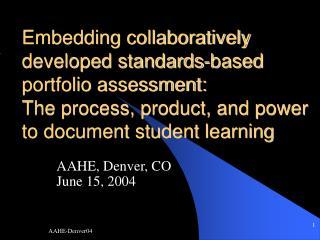 AAHE, Denver, CO June 15, 2004