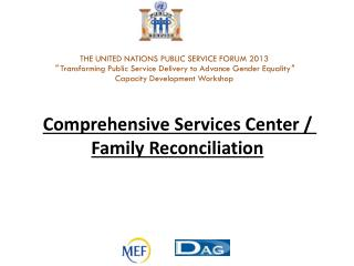 Comprehensive Services Center / Family Reconciliation