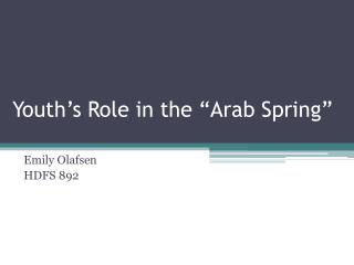 "Youth's Role in the ""Arab Spring"""