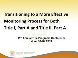 Transitioning to a More Effective Monitoring Process for Both