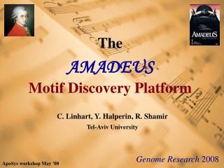 The AMADEUS Motif Discovery Platform