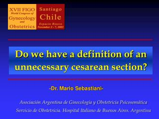 Do we have a definition of an unnecessary cesarean section?