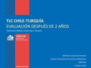 TLC  CHILE-TURQUÍA EVALUACIÓN DESPUÉS DE 2 AÑOS