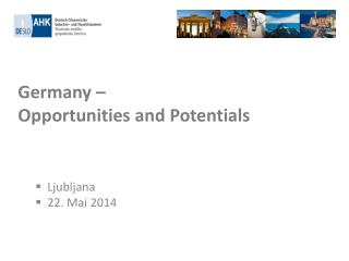 Germany –  Opportunities and Potentials