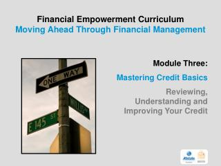 Financial Empowerment Curriculum                Moving Ahead Through Financial Management
