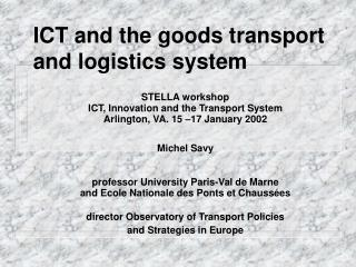 ICT and the goods transport and logistics system