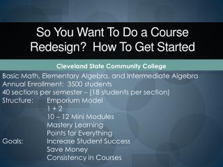 So You Want To Do a Course Redesign  How To Get Started