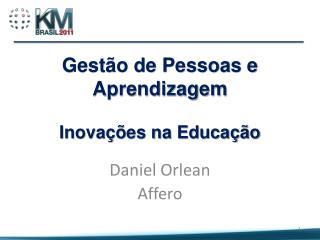 Gestão de Pessoas e  Aprendizagem Inovações na Educação