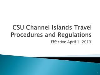 CSU Channel Islands Travel Procedures and Regulations