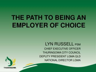 THE PATH TO BEING AN EMPLOYER OF CHOICE
