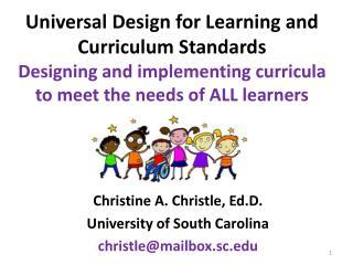 Christine A. Christle,  Ed.D . University of South Carolina christle@mailbox.sc