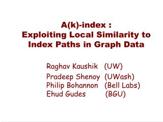 A(k)-index : Exploiting Local Similarity to Index Paths in Graph Data
