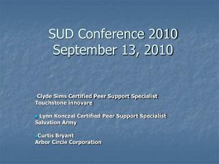 SUD Conference 2010 September 13, 2010